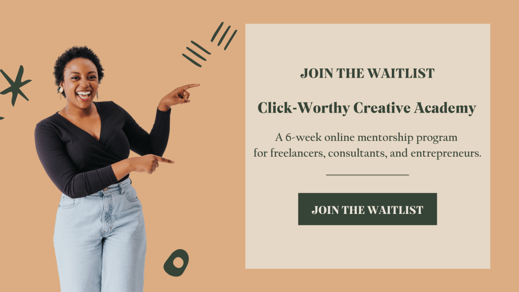Join The Waitlist: Click-Worthy Creative Academy